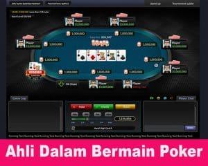 Ahli Dalam Bermain Poker