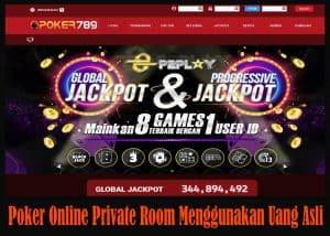 Poker Online Private Room Menggunakan Uang Asli